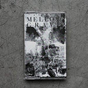 Mellow Grave EP