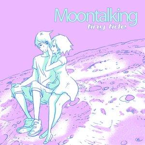 MoonTalKing