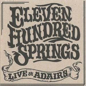 Eleven Hundred Springs Live At Adairs