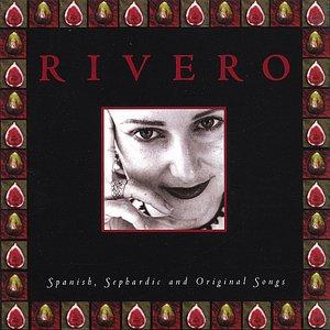 RIVERO Spanish, Sephardic and Original Songs
