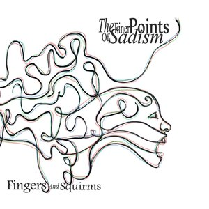 Fingers & Squirms