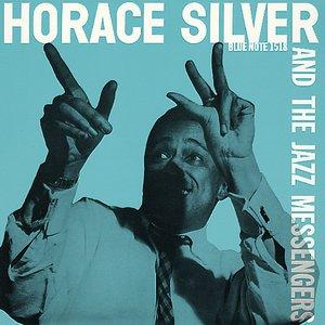 Horace Silver and the Jazz Messengers (Original Album Plus Bonus Tracks 1955)