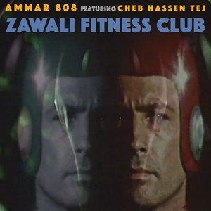 Zawali Fitness Club (feat. Cheb Hassen Tej) - Single