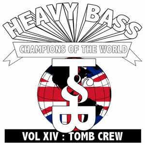 Heavy Bass Champions of the World Vol. XIV