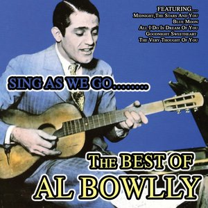 Sing As We Go The Best Of Al Bowlly