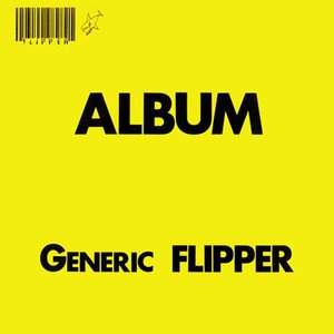 Album: Generic Flipper