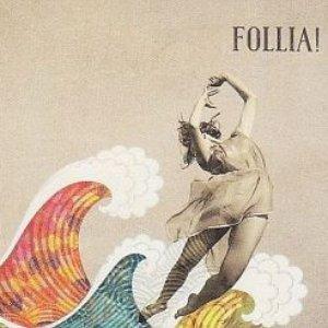 Follia!