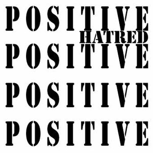Avatar for Positive Hatred