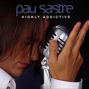 Highly Addictive