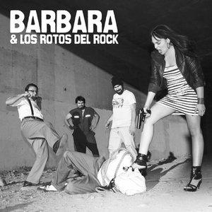 Barbara & Los Rotos Del Rock