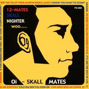 12-MATES SKALL NIGHTER woo...
