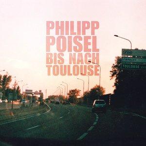 Bis nach Toulouse