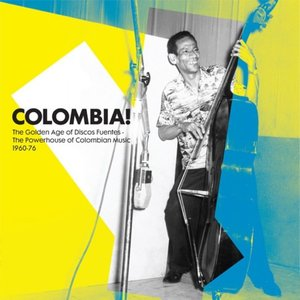 Soundway presents Colombia! (The Golden Age of Discos Fuentes. The Powerhouse of Colombian Music 1960-76)