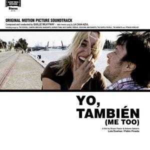 Yo, También (Me Too) (Original Motion Picture Soundtrack)