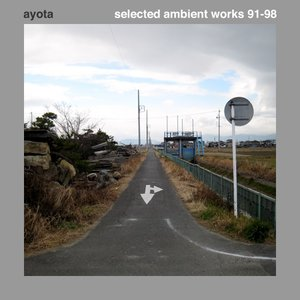 Selected Ambient Works 91-98