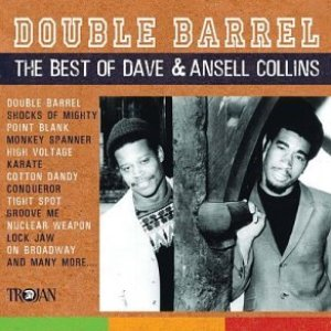 Double Barrel: The Best Of Dave & Ansel Collins