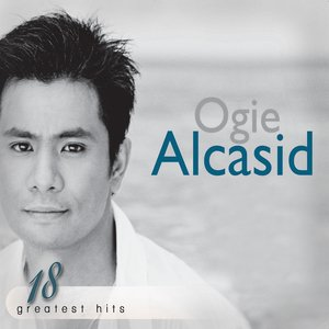 Ogie Alcasid 18 Greatest Hits