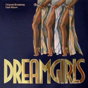 Dreamgirls: Original Broadway Cast Album