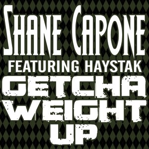 Getcha Weight Up (feat. Haystak)