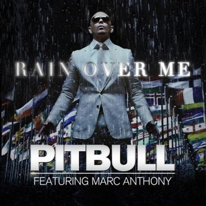 Rain Over Me (feat. Marc Anthony) - Single