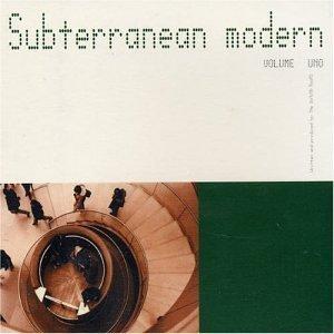 Subterranean Modern Vol. 1