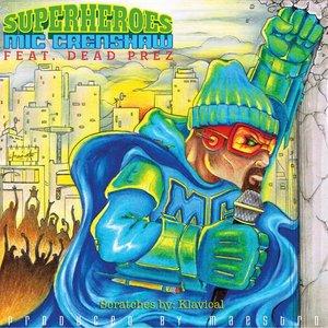 Superheroes (feat. Dead Prez)