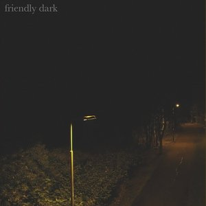 Friendly Dark