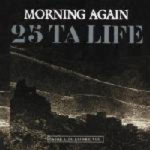 Morning Again / 25 Ta Life Split