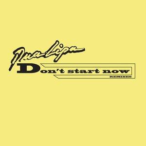 Don't Start Now (Remixes)