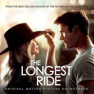 The Longest Ride (Original Soundtrack Album)
