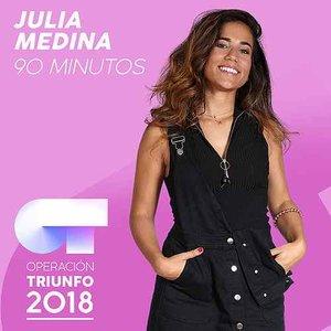 90 Minutos (Operación Triunfo 2018)