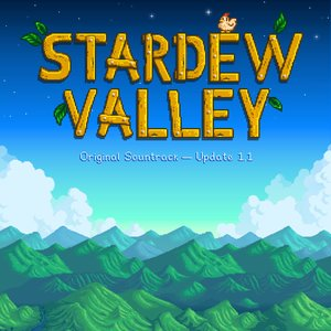 Stardew Valley 1.1 (Original Game Soundtrack)