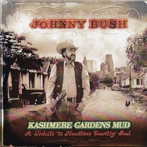 Kashmere Gardens Mud (A Tribute to Houstohn Country Soul)