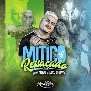 Ressacado (feat. Dani Russo & Louco de Refri) - Single