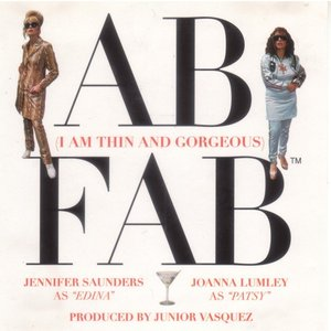Ab Fab (I Am Thin and Gorgeous)