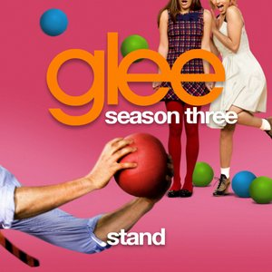 Stand (Glee Cast Version)