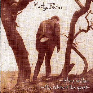 Letters Written/The Return Of The Quiet