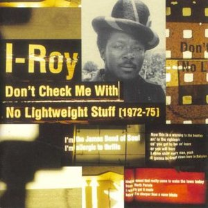 Don't Check Me with No Lightweight Stuff (1972-1975)