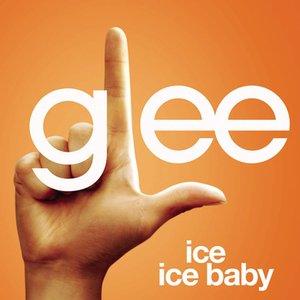 Ice Ice Baby (Glee Cast Version)