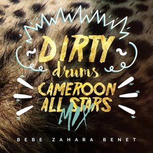 Dirty Drums / Cameroon All Stars Mix