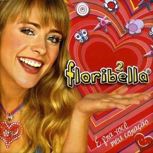Floribella 2: É pra você meu coração