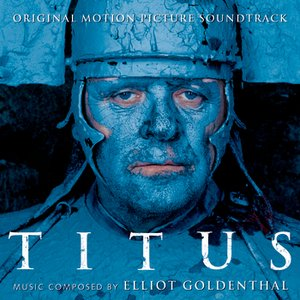 Titus - Original Motion Picture Soundtrack