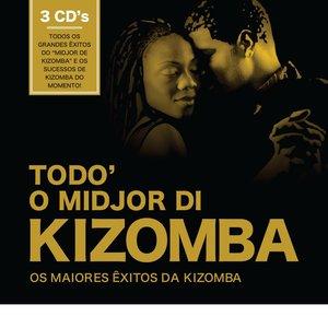 Image for 'Todo o Midjor di Kizomba'
