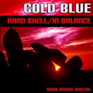 Hard Shell / In Balance