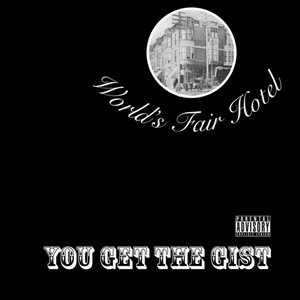 You Get the Gist - EP