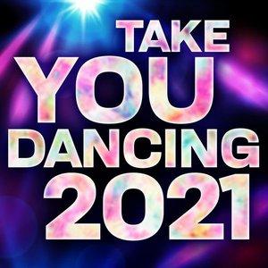 Take You Dancing 2021