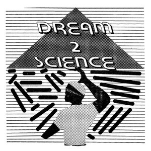 Dream 2 Science EP