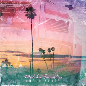 Malibu Sunrise - Single