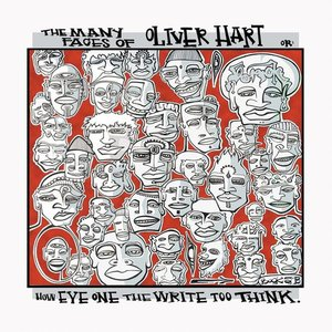 The Many Faces of Oliver Hart (or How Eye One the Write too Think)