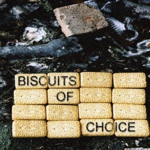 Biscuits Of Choice